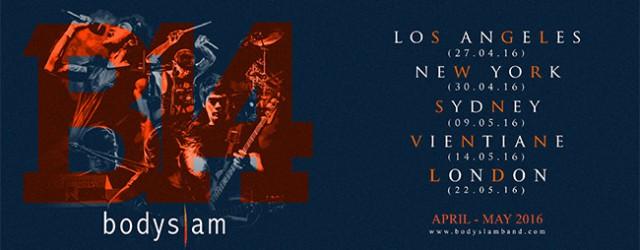BODYSLAM14 : WORLD TOUR 2016